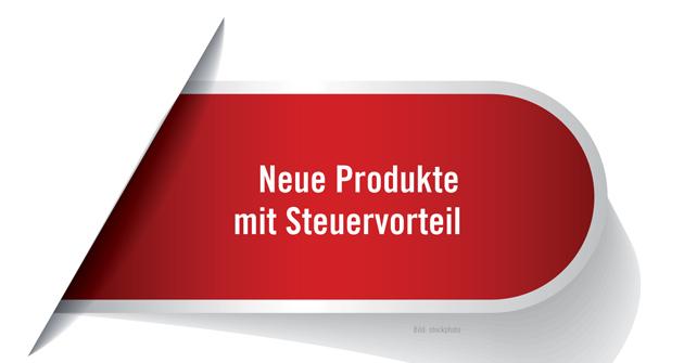 Neue Produkte mit Steuervorteil II - portfolio institutionell