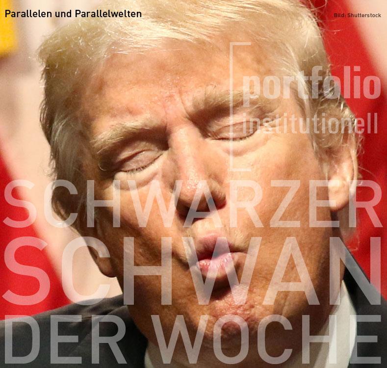 Der Schwarze Schwan der Woche: Trumps deutsche Doppelgänger