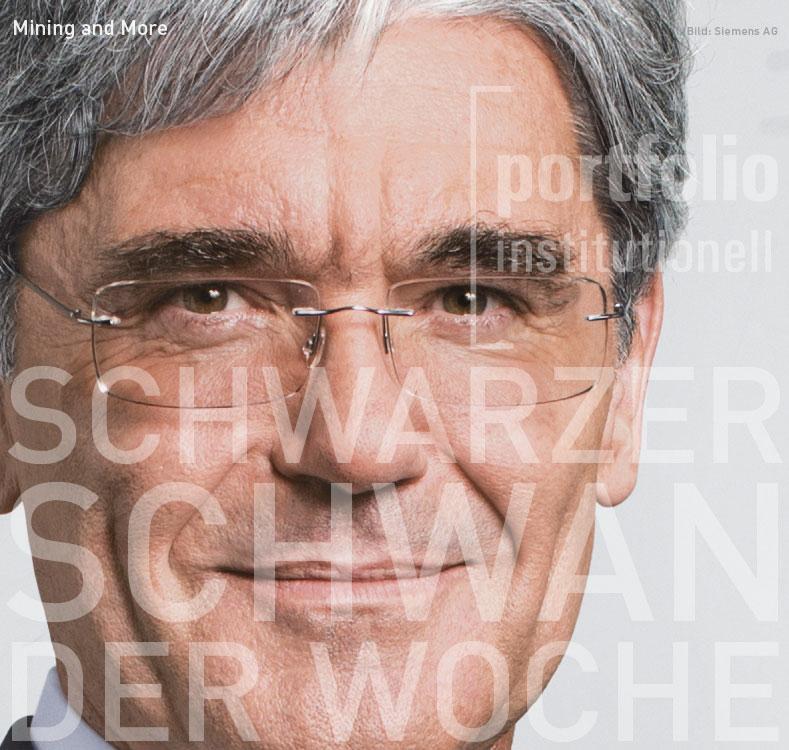 Siemens-Chef Joe Kaeser, Schwarzer Schwan der Woche, portfolio institutionell