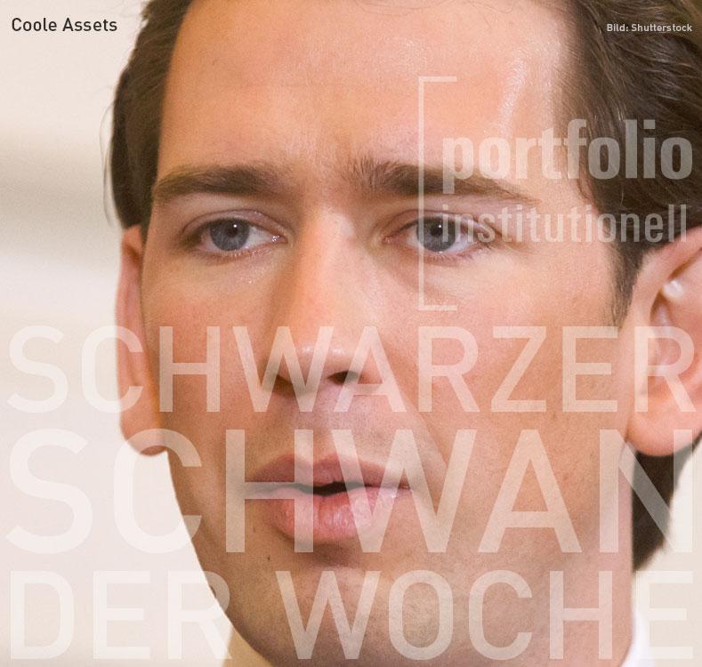 Sebastian Kurz, Schwarzer Schwan der Woche, portfolio institutionell
