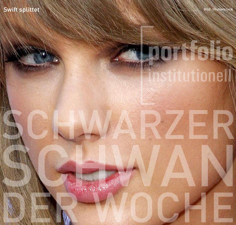 Taylor Swift, Schwarzer Schwan der Woche, portfolio institutionell